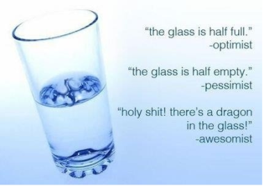 glass-half-empty-or-half-full-awesomists