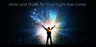 arise-and-shine-for-your-light-has-come